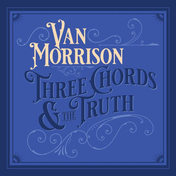 Coveret til Van Morrisons aktuelle 'Three Chords & the Truth', som den nordirske spillemand selv har produceret.