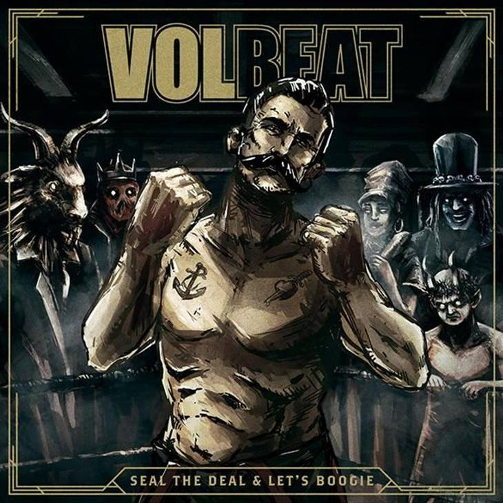 Coveret til Volbeats aktuelle album, 'Seal the Deal & Let's Boogie', der toppede i Danmark.