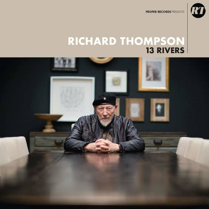Coveret til Richard Thompsons '13 Rivers', som varer 54 minutter og er indspillet i Los Angeles, hvor briten bor.